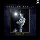 Carry On/Stephen Stills
