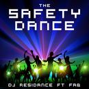 The Safety Dance (feat. Fab)/DJ Residance