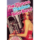 The Tijuana Mexican Brass Band/The Tijuana Mexican Brass Band