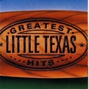 Greatest Hits/Little Texas