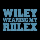 Wearing My Rolex/Wiley