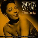 If I'm Lucky (Remastered)/Carmen McRae