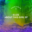 About This Girl EP/Elize