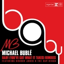 Baby [You've Got What It Takes]/Michael Bublé