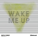 Wake Me Up/Nick Curly