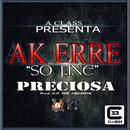 Preciosa/Ak-Erre