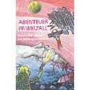"""Raumschiff """"Sirius I"""" auf Rettungsexpedition/Abenteuer im Weltall"""