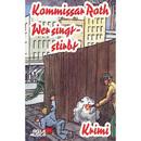 Kommissar Roth: Wer singt - stirbt/Kommissar Roth
