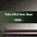 Rise [feat. Skye]/Talla 2XLC