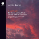 Instrumental Music On the Seven Last Words of Our Redeemer On the Cross/LAETITIA-Quartett