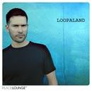Loopaland/Loopaland