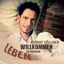 Willkommen in meinem Leben/Ronny Söllner