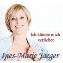 Ich könnte mich verlieben/Ines-Marie Jaeger