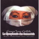 La Symphonie des Immortels/Ennea Tess Griffith