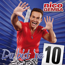 Du bist 'ne 10/Nico Gemba