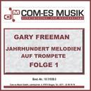 Jahrhundert Melodien auf Trompete, Folge 1/Gary Freeman