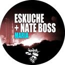 Maria/Eskuche & Nate Boss