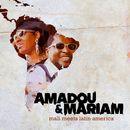 Mali Meets Latin America/Amadou & Mariam