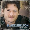 Startin' Fires (DMD + PDF)/Blake Shelton