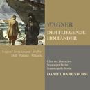 Wagner: Der fliegende Holländer (The Flying Dutchman)/Daniel Barenboim