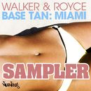 Base Tan: Miami - Sampler/Walker & Royce