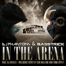 In the Arena/DJ Phantom & Basstrick
