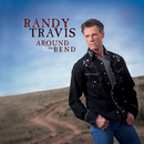 Around The Bend (iTunes Street Date)/Randy Travis