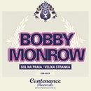Sol Na Praia / Velika Stranka/Bobby Monrow