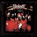 Slipknot 10th Anniversary Edition/Slipknot