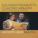 Pavarotti - Verdi Rarities/Luciano Pavarotti