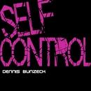 Self Control/Dennis Bunzeck