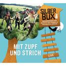 Mit Zupf und Strich (Live)/Silberbüx & Musikerinnen und Musiker des Tonhalle-Orchesters Zürich