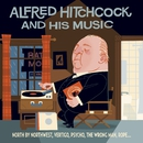 Alfred Hitchcock & His Music/Alfred Hitchcock & His Music