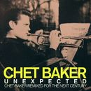 Unexpected: Chet Baker Remixed for the Next Century/Chet Baker
