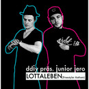 Lottaleben [Freestyler Anthem]/DDIY präs. Junior Jero