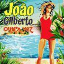Outra Vez/Joao Gilberto