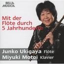 Mit der Flöte durch 5 Jahrhunderte/Miyuki Motoi