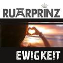 Ewigkeit (Remixes)/Ruhrprinz