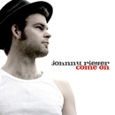 Come On/Johnny Rieger Band