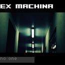 No One/Ex Machina