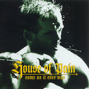 Same As It Ever Was/House Of Pain