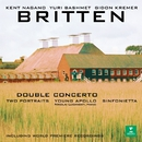 Britten: Double Concerto, Sinfonietta, Young Apollo & 2 Portraits/Kent Nagano