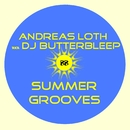 Summer Grooves/Andreas Loth aka DJ Butterbleep