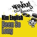 Been So Long/Kim English