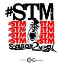 Shoutsout 2 Myself/Concrete Boyz