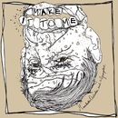 Make It To Me/Manchester Orchestra, Grouplove