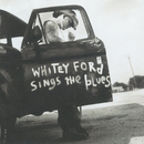 Whitey Ford Sings The Blues/Everlast