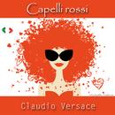 Capelli rossi/Claudio Versace