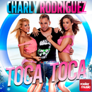 Toca Toca/Charly Rodriguez