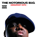 Greatest Hits/The Notorious B.I.G.